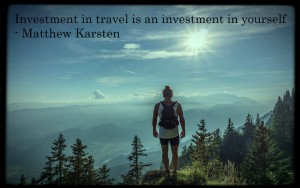 Investment in travel is an investment in yourself